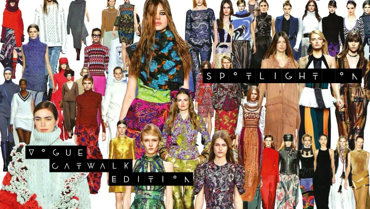 SPOTLIGHT ON: Vogue Catwalk Edition
