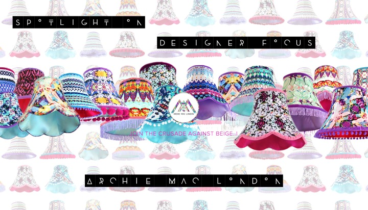 SPOTLIGHT ON: Designer Focus on Archie MacLdn