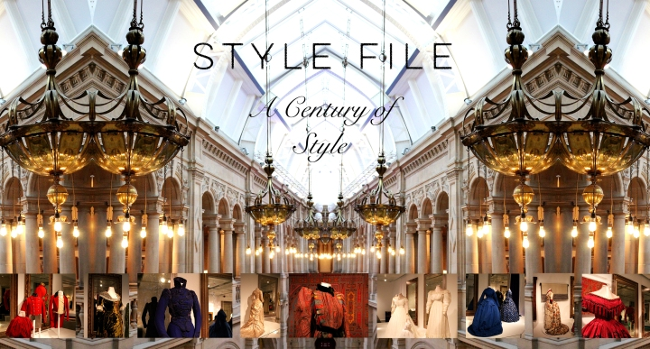 Style File – A Century of Style